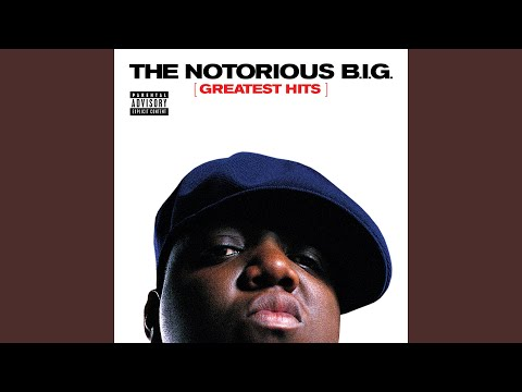 THE NOTORIOUS B.I.G. GREATEST HITS (EXPLICIT)