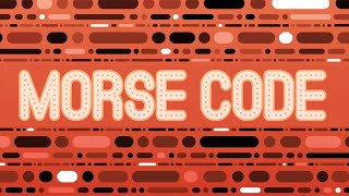 How Does Morse Code Work?