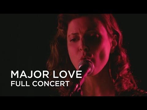 Major Love | Full Concert