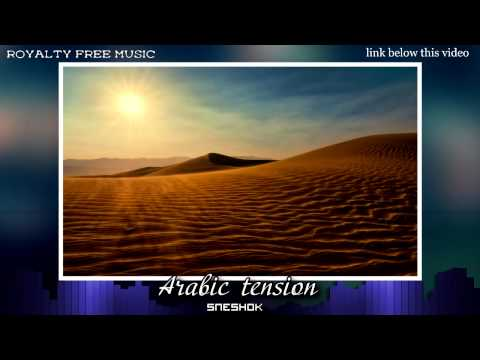 """ROYALTY-FREE MUSIC """"Arabic Tension"""" - Ethnic Cinematic Stock Audio Soundtrack for your project"""