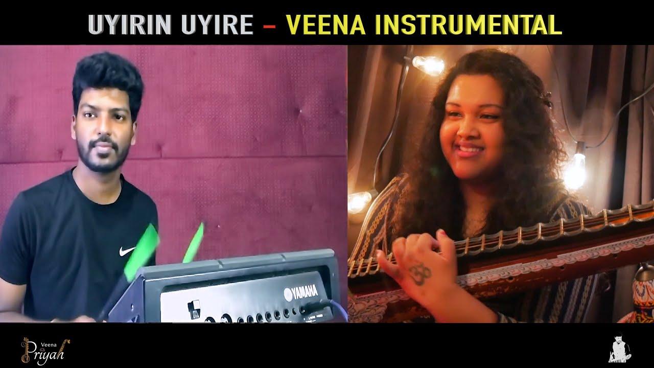 Uyirin Uyire | Veena Cover | Veena Priyah | T.Thuvarakan