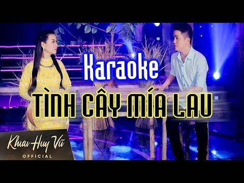 Karaoke Tình Cây Mía Lau || Khưu Huy Vũ ft. Dương Hồng Loan