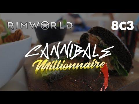 [8C3] PARDON MONSIEUR COCHOOOON. Rimworld - Le Cannibale millionnaire