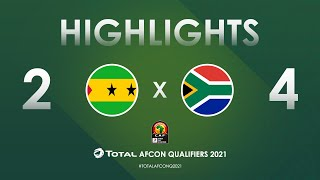 HIGHLIGHTS   Total AFCON Qualifiers 2021   Round 4 - Group C: Sao Tome & Principe 2-4 South Africa