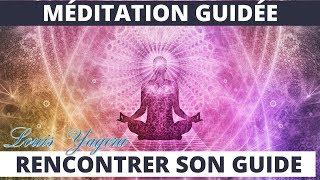 Méditation guidée rencontrer son guide spirituel et intérieur