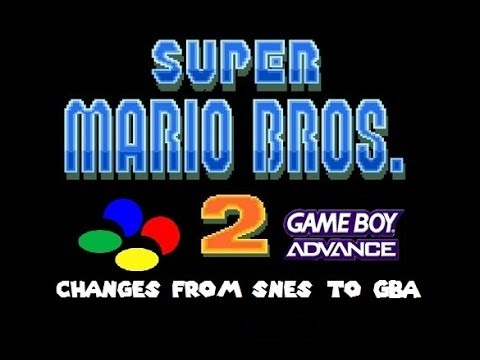 Super Mario Bros 2: Changes from SNES to GBA