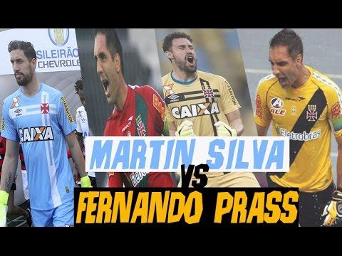 MARTIN SILVA vs FERNANDO PRASS - Defesas impossíveis pelo Vasco