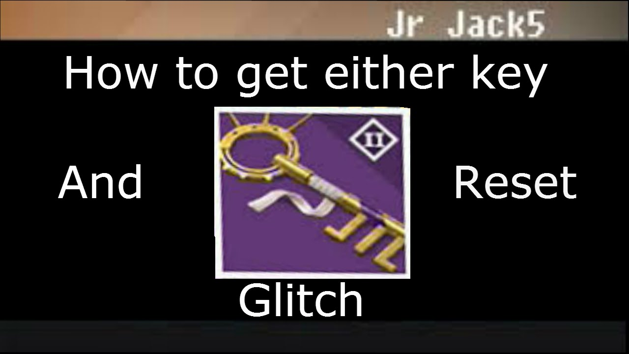 Destiny how to get either key and reset glitch youtube