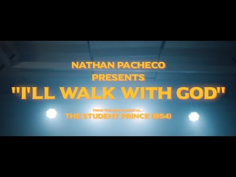 """I'll Walk with God -- from the Movie Musical """"The Student Prince"""""""