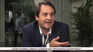FPU 22/06/2021 - Quelles stratégies urbaines ? Quelles ambitions pour l'EPA Bordeaux Euratlantique ?