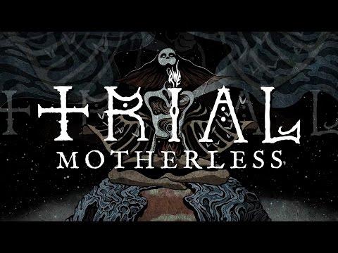 "Trial (swe) ""Motherless"" (LYRIC VIDEO)"