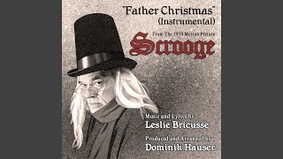 Father Christmas (Instrumental) - From the 1970 Motion Picture SCROOGE