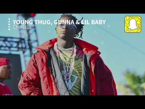 Young Thug – Chanel (Clean) ft. Gunna & Lil Baby