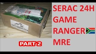 South African Ration Review: 2018 SERAC 24H Game Ranger Pack Menu 3 part 2 of 2