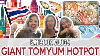 Thai Super Bowl - Giant Tom Yum Hot Pot in SG   Eatbook Vlogs   EP 17