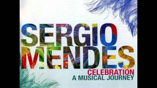 Sergio Mendes - I Believe (When I Fall In Love It Will Be Forever)