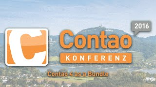 Contao 4 as a Bundle - Contao Konferenz 2016 #ck2016
