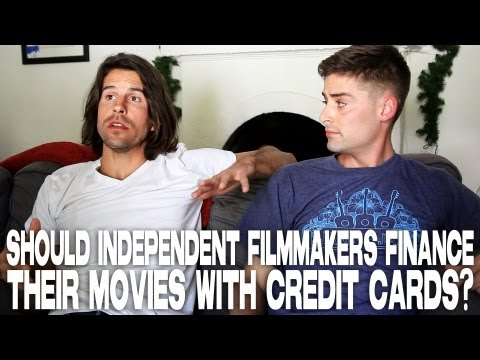 Should Independent Filmmakers Finance Their Movies With Credit Cards? by Andy Gillies & Joe Haas