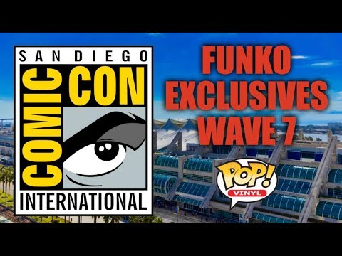 2017 SDCC Funko Exclusives: Wave 7