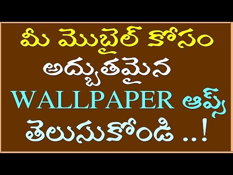 Top 5 Wallpaper Apps Collection For Your Device in Telugu || by Telugu techworld