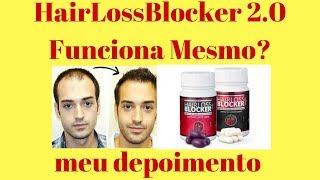 HairLoss Blocker 2.0 Funciona  mesmo? onde comprar Hair Loss Blocker? Minha Experiencia 2018