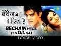 Download Bechain Mera Yeh Dil Hai with lyrics | बेचैन मेरा यह दिल है के बोल | Yeh Mohabbat Hai | Rahul Bhatt MP3 song and Music Video