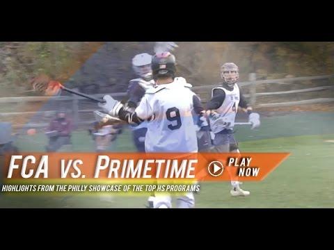 Primetime Vs. FCA | Philly Showcase 2014 Fall Lacrosse Highlights