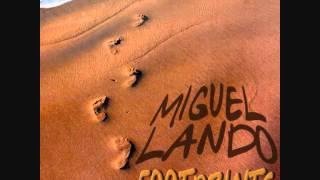 Miguel Lando - Footprints (Exclusive Version)