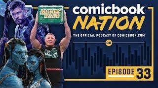 CB NATION Episode #33: Avengers: Endgame vs Avatar & WWE Money In the Bank Recap
