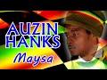 Reggae Music Auzin Hanks Maysa 2017