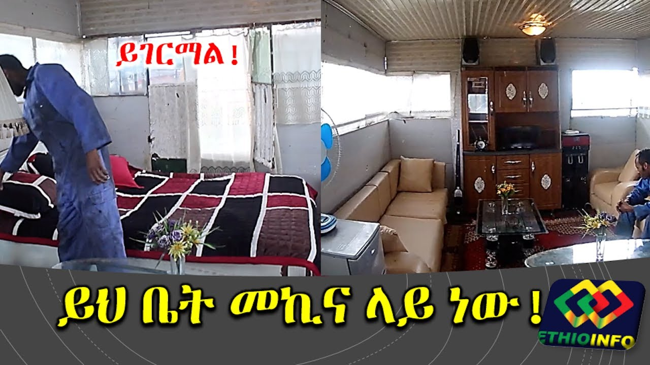 Innovator Abinet Tadesse Who Built 2 Story House On A Truck