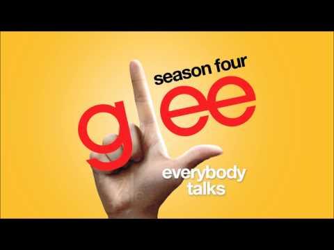 Everybody Talks | Glee [HD FULL STUDIO]