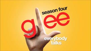 Download Everybody Talks | Glee [HD FULL STUDIO] MP3 song and Music Video