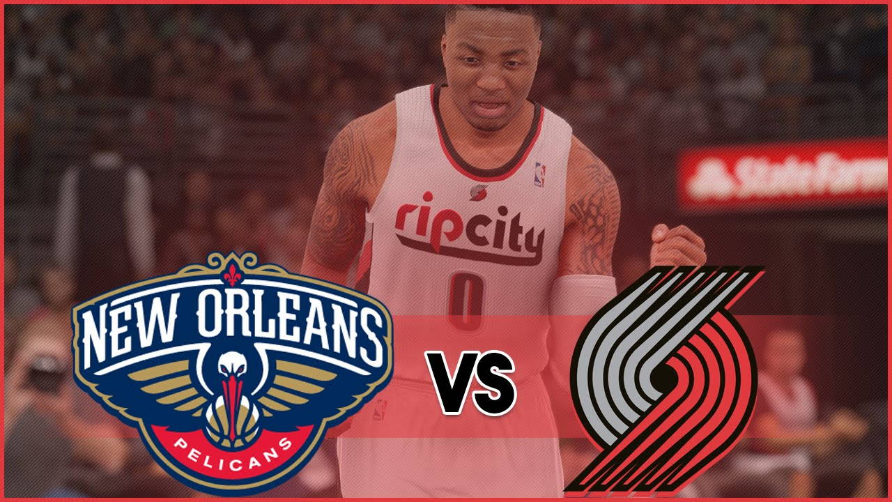 NBA 2K16 Portland Trail Blazers MyLeague- Lillard Starting Strong Vs New Orleans Pelicans - YouTube