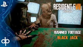 resident evil 7 dlc 21 blackjack el juego psicpata banned footage vol 2   espaol gameplay