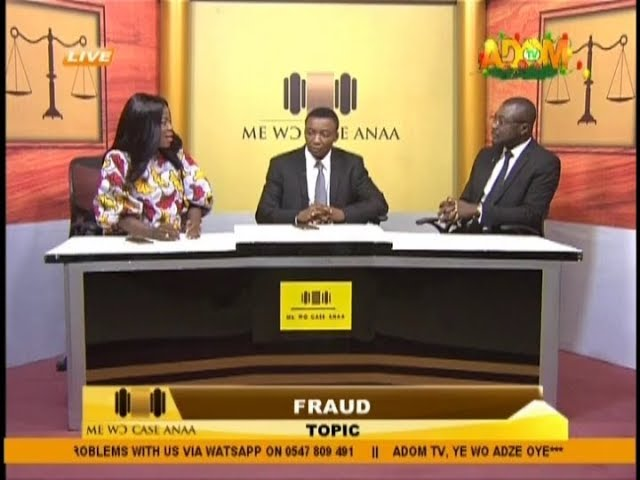 Fraud - Me Wo Case Anaa on Adom TV (14-11-18)