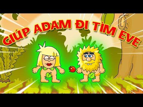 KIA LẦN ĐẦU GIÚP ÔNG ADAM ĐI GẶP BÀ EVE - Adam and Eve   KiA Phạm