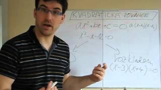 Kvadratická rovnice - jak na to - rozklad a diskriminant