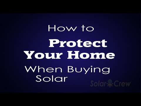 How to Protect Your Home When You Buy a Solar System