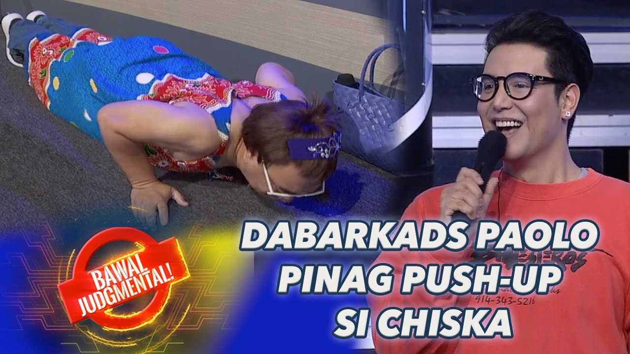 DABARKADS PAOLO PINAPUSH-UP SI CHISKA | Bawal Judgmental | July 6, 2020