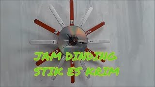kerajinan Tangan dari Stik Es Krim || Cara Membuat Jam Dinding dari Stik Es Krim