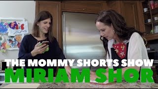 The Mommy Shorts Show: The One Where I Made Miriam Shor Write My Thank You Notes