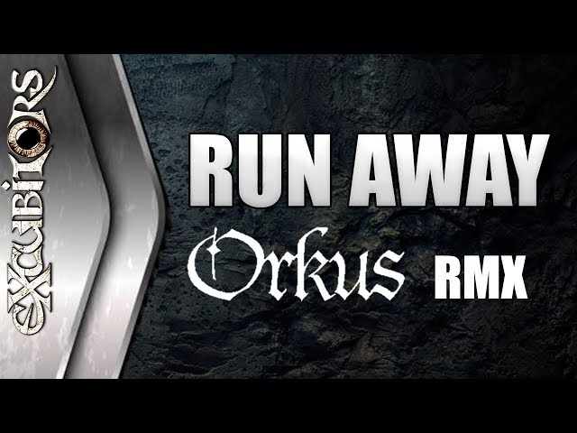eXcubitors - Run Away ORKUS RMX