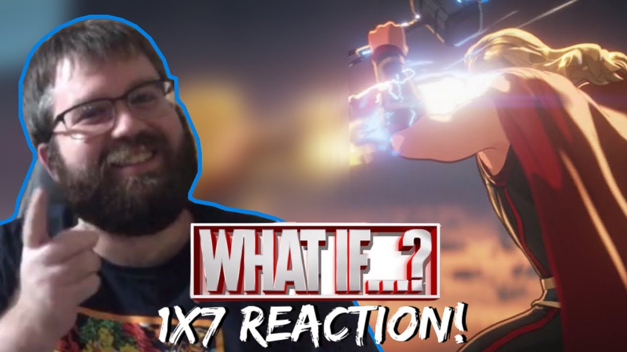 """What If...? 1x7 """"Thor Were an Only Child"""" Reaction / Review!!!"""
