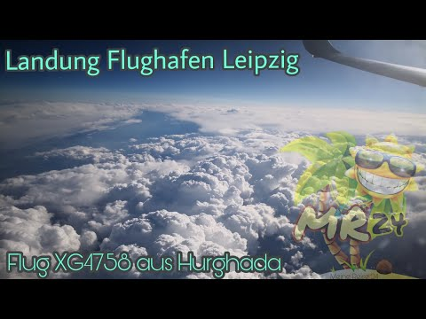 LANDUNG BOEING 737-800 || Flug XG4758 von Hurghada || LEIPZIG FLUGHAFEN