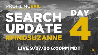 DAY 4 Search Update with Andy Moorman #findsuzanne