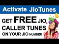 Activate JioTunes | Get Free Caller Tunes on your Reliance JIO Number for 30 days