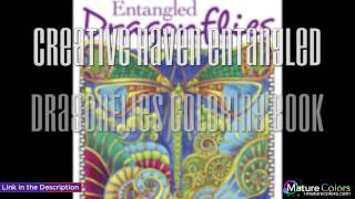 Creative Haven Entangled Dragonflies Coloring Book Adult Coloring | Mature Colors
