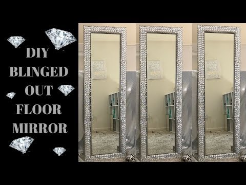 DIY Blinged Out Floor Mirror