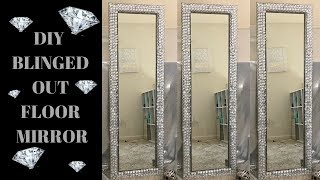 DIY Blinged Out Floor Mirror